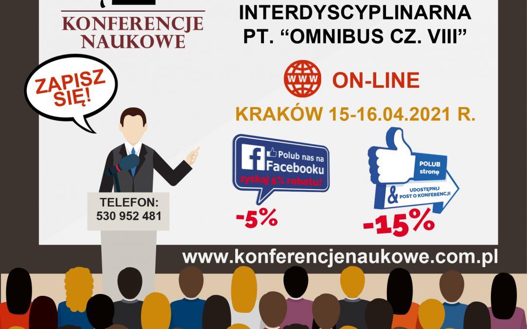 """Ogólnopolska Konferencja Interdyscyplinarna pn. """"OMNIBUS CZ. VIII"""""""