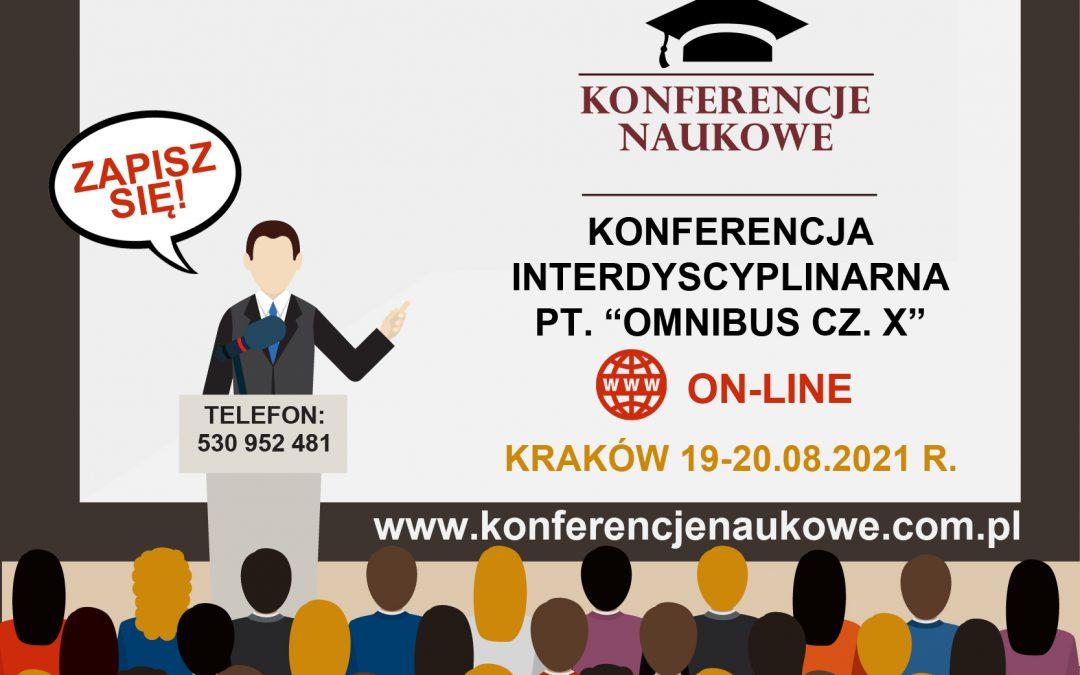 """Ogólnopolska Konferencja Interdyscyplinarna pn. """"OMNIBUS CZ. X"""""""