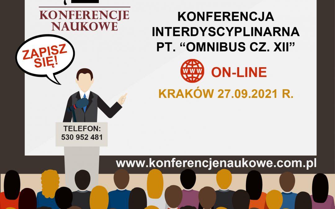 "Ogólnopolska Konferencja Interdyscyplinarna pn. ""OMNIBUS CZ. XII"""
