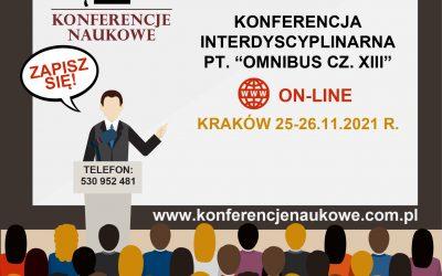 "Ogólnopolska Konferencja Interdyscyplinarna pn. ""OMNIBUS CZ. XIII"""
